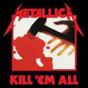 Metallica -kill 'em all