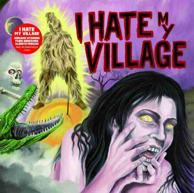 I Hate my Village