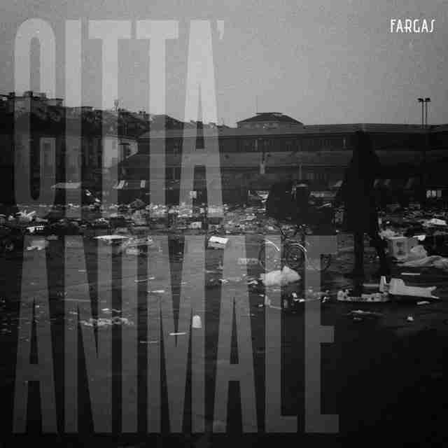 Fargas - Città Animale (cover album)