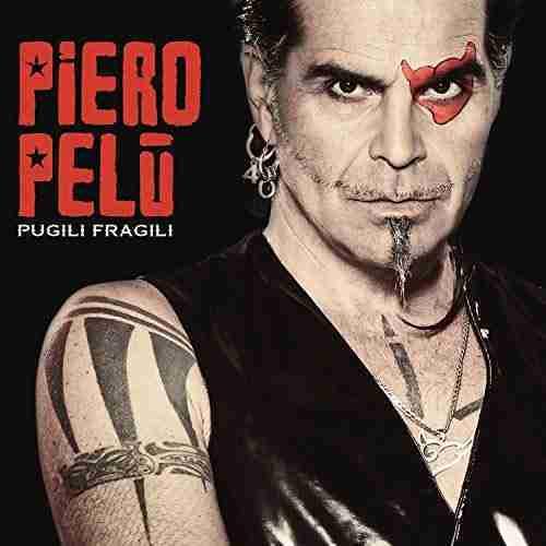 Piero Pelù Pugili Fragili