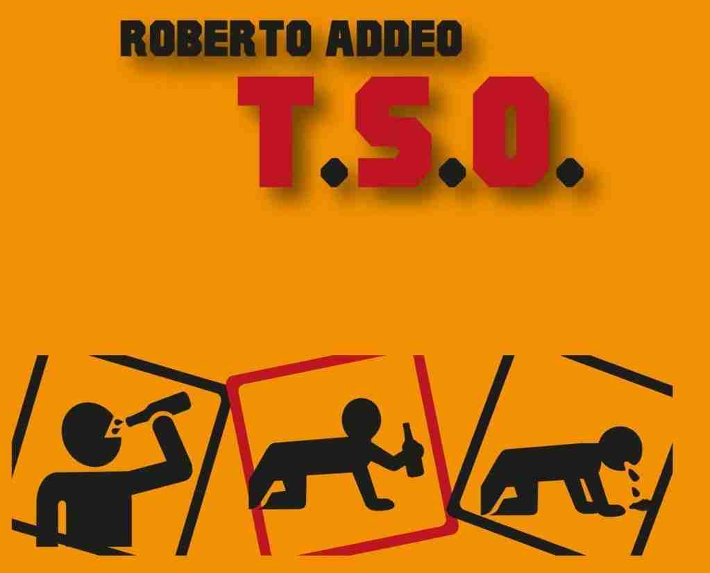 T.S.O. - Roberto-Addeo