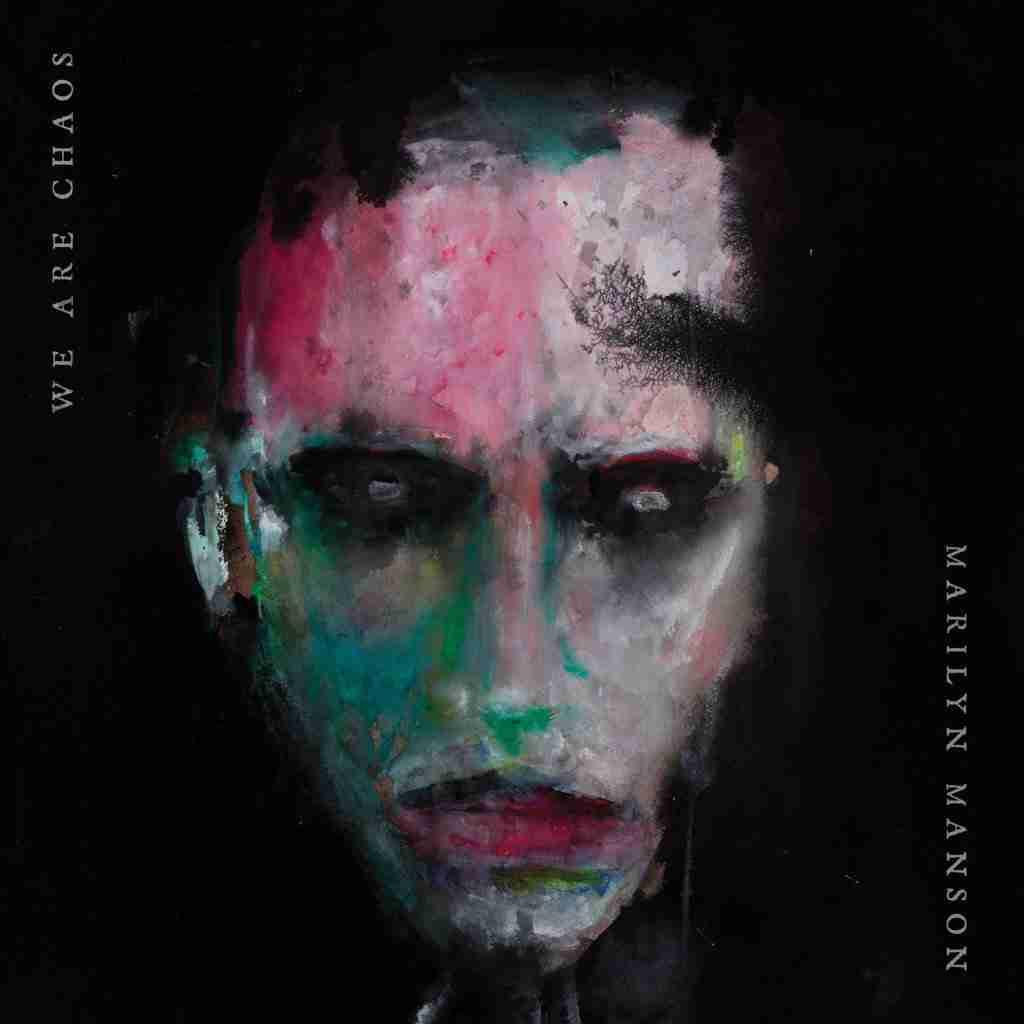 11 Settembre 2020. Esce il nuovo disco di Marilyn Manson. L'album si intitola We Are Chaos