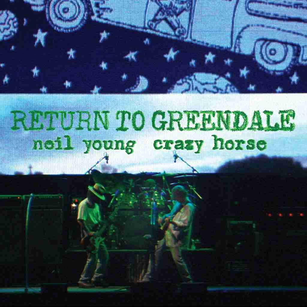 Neil Young - Return to greendale