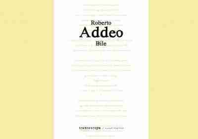 Bile di Roberto Addeo