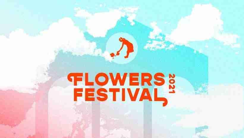 Flowers Festival 2021