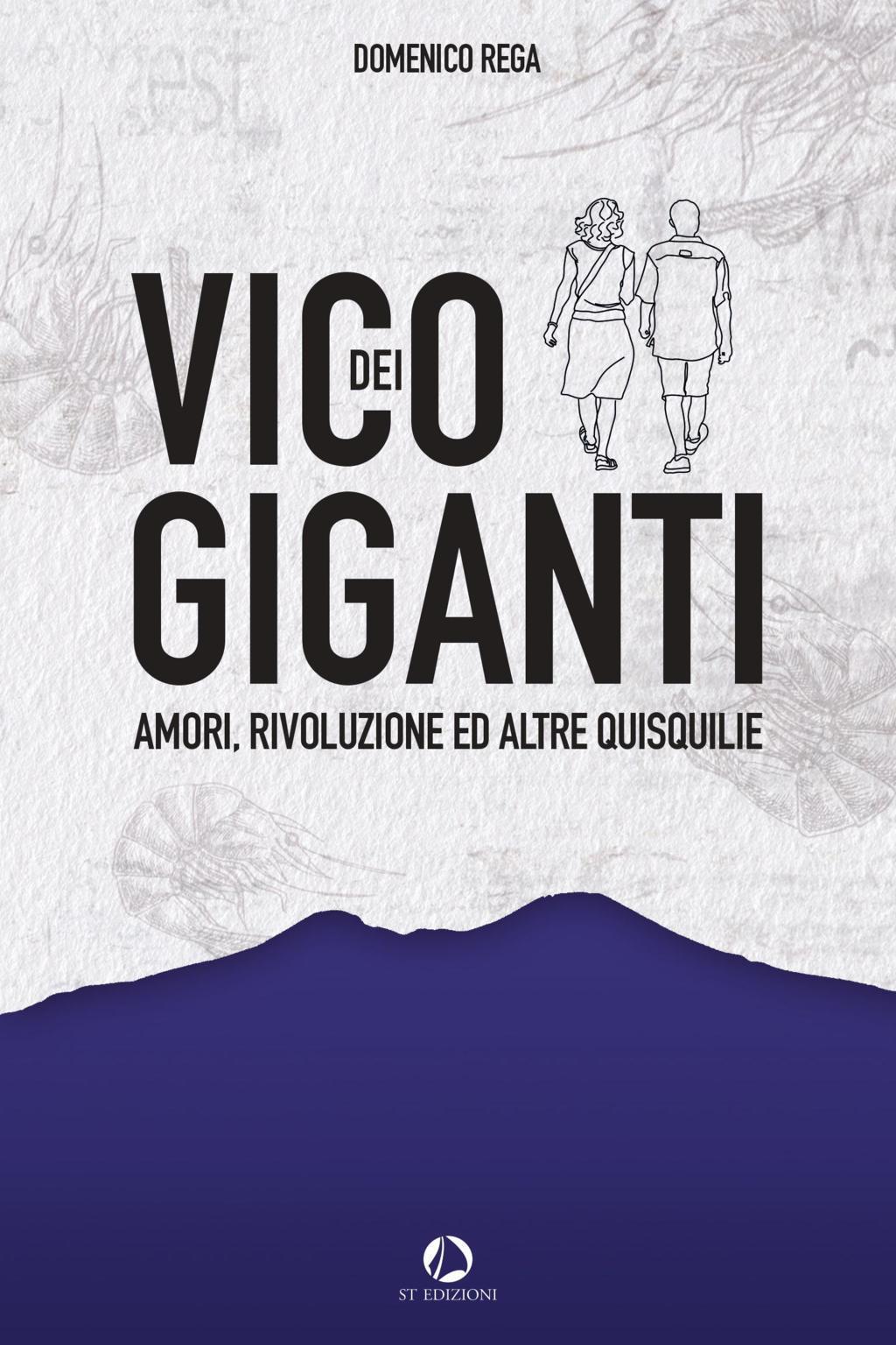 Domenico Rega - Vico dei Giganti