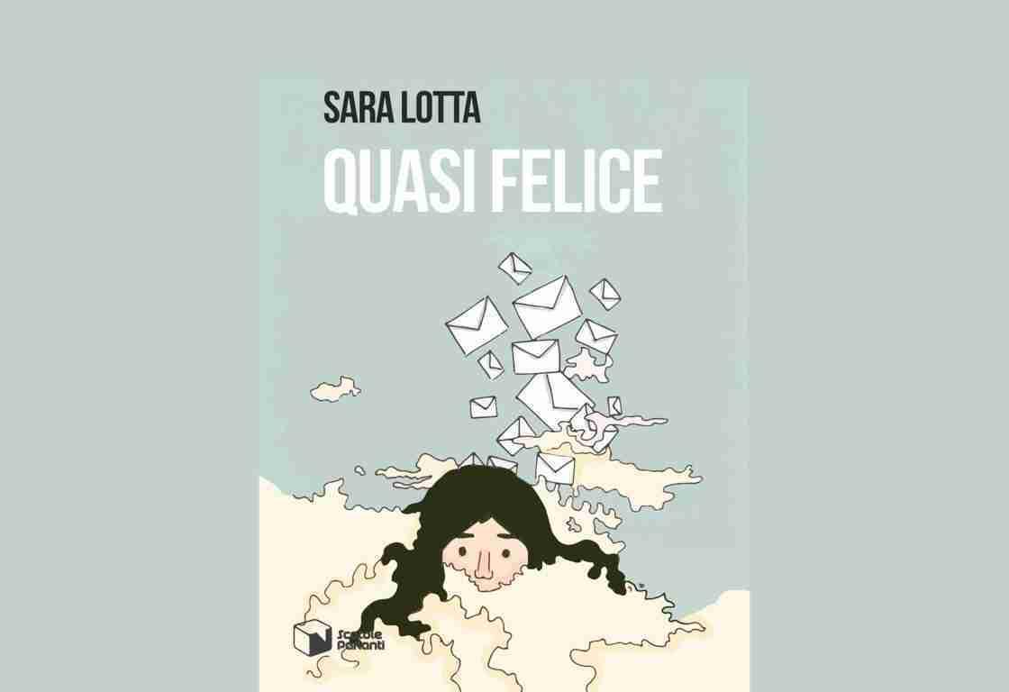 Sara Lotta - Quasi Felice